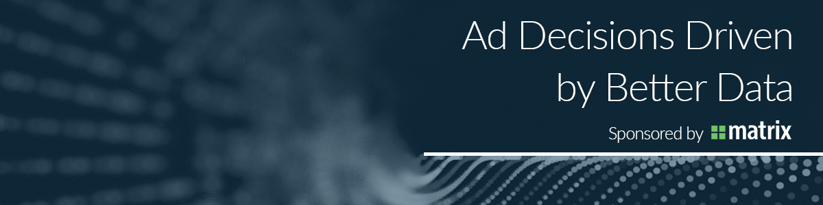 Ad Decisions Driven by Better Data 1200