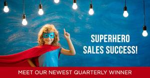 Superhero Sales Success Meet the Winner