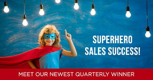 Superhero Sales Success Meet the Winner
