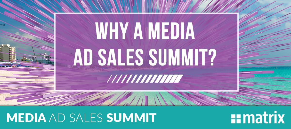 Why a Media Ad Sales Summit